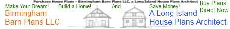 Birmingham Barn Plans LLC - A Long Island House Plans Architect