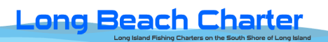 Long Beach Charter - Fishing Tours on the South Shore of Long Island 11561